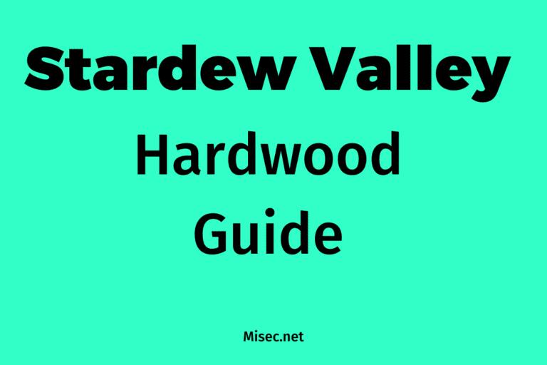 Hardwood in Stardew
